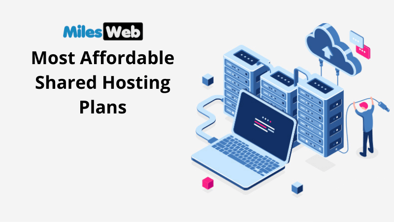 MilesWeb's Most Affordable Shared Hosting plans (1)